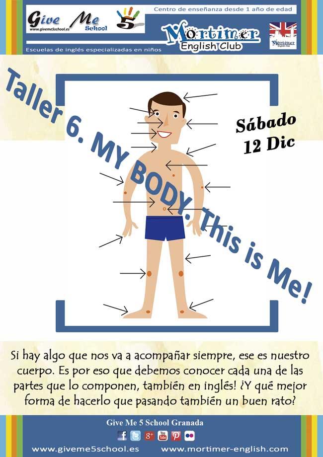 Taller-6.-My-Body Taller Inglés Mortimer Granada